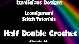 rainbow loom loomigurumi amigurumi half double crochet stitch tutorial crochet with loom bands