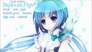 [Aoki Lapis](vocaloid) Daydream Flight [Thai Sub]