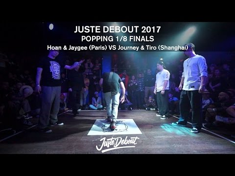 Hoan & Jaygee VS Journey & Tiro - 1/8 POPPING FINALS - JUSTE DEBOUT 2017