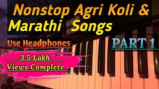 Nonstop agri koli & marathi songs on piano | instrumental song | sohit monde