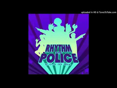 RHYTHM AND POLICE (K.O.G G3 Mix) - CJ CREW Feat. CHRISTIAN D (Beats 2 And 4 Swapped)