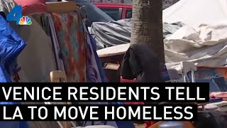 Residents of Venice Beach Demand LA Move Homeless Off the Streets   NBCLA