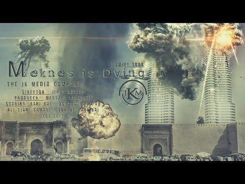 Meknes is dying (Official Trailer)