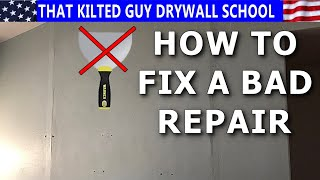 How to Fix a BAD Drywall Repair Job