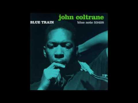 John Coltrane Blue Train (Complete Album)