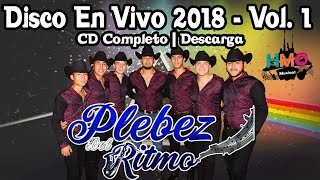 Plebez del Ritmo - Disco En Vivo 2018 || Volumen 1 || Descarga