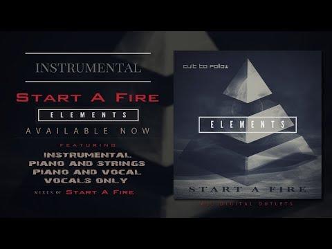 Cult To Follow - Start A Fire  (Fulll Instrumental)