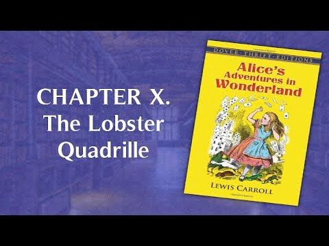 Audiobook: Alice's Adventures in Wonderland – CHAPTER X. The Lobster Quadrille