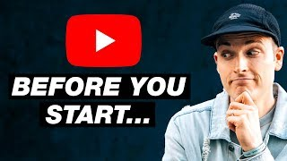 Before You Start a YouTube Channel Watch This...