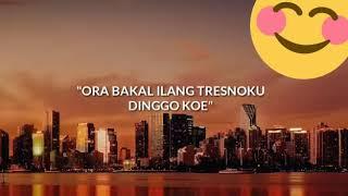 Gambar cover Status Wa kekinian || Ora Bakal Ilang Tresnoku Kanggo Koe
