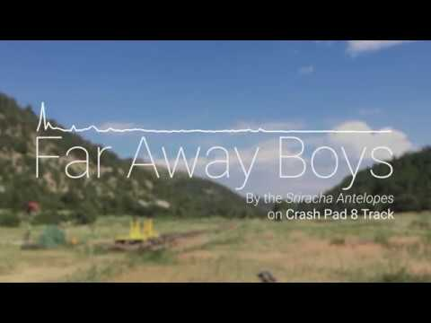 Far Away Boys - Songs from Philmont