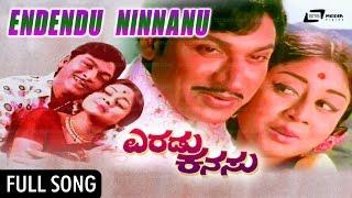 Endendu Ninnanu Marethu | Eradu Kanasu--ಎರಡುಕನಸು | Rajkumar | Kalpana | Manjula | Kannada Video Song