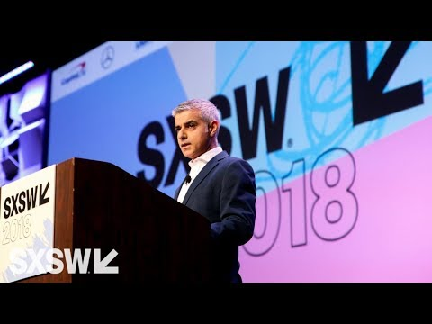 London Mayor Sadiq Khan | Convergence Keynote | SXSW 2018