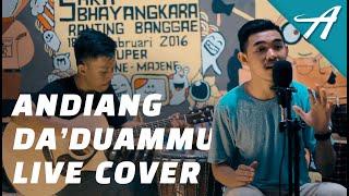 Anggara - Andiang Da'duammu (Live Cover)