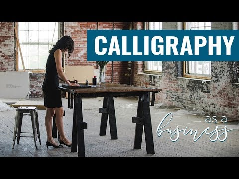 How to start a Calligraphy Business // 5 Ways to Monetize Hand Lettering //  Best Calligraphy Tools