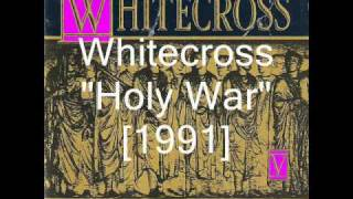 Whitecross - Holy War