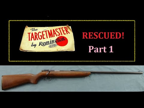 Rescue of neglected Remington Target Master model 510 .22lr Rifle Part 1