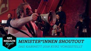 Minister*innen Shoutout - Das Kabinett 2018 kurz vorgestellt | NEO MAGAZIN ROYALE mit Jan Böhmermann