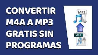 🔴 Cómo Convertir M4A a MP3 Sin Programas 2019