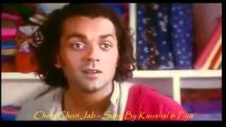 Chori Chori Jab (Kareeb) - Karaoke- Kaushal's & Piya's Singing