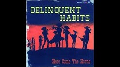 Here Come The Horns - Delinquent Habits (Screwed Up)