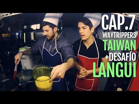 Waytrippers Taiwan 2x07 - Taipei (I) + desafío Langui