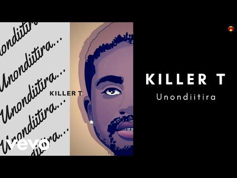 Killer T - Unondiitira (Official Audio)