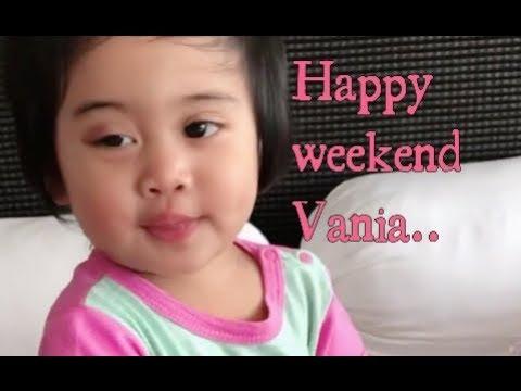Vania makin pintarrr... Happy weekend hablu..