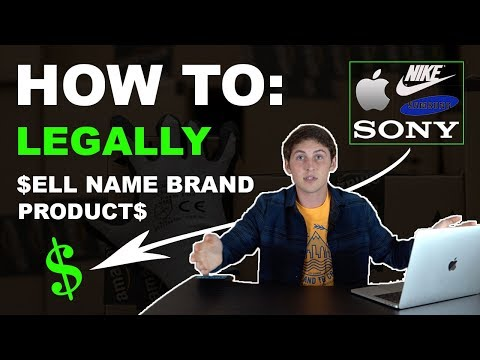 How I *LEGALLY* Sell Name Brand Products on Amazon FBA