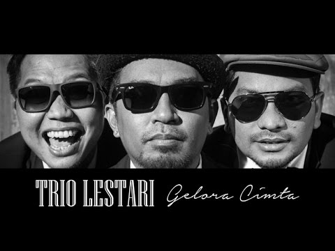 Trio Lestari - Gelora Cinta (Official Music Video)