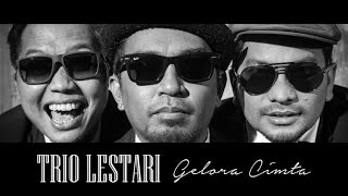 Trio Lestari - Gelora Cinta (Official Music Video)