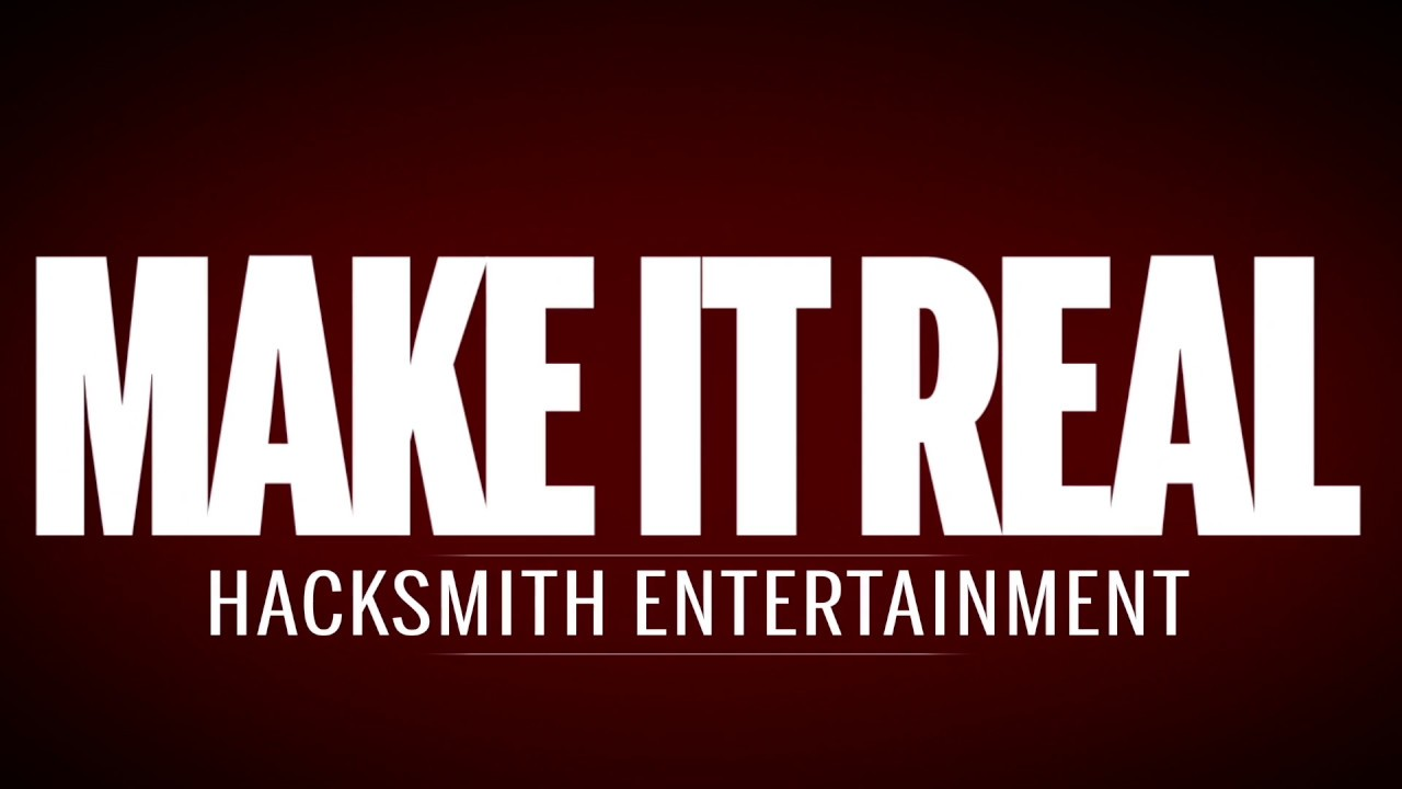 Make it Real - The Hacksmith Intro by LT Videography