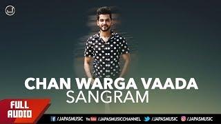 PUNJABI SONG | CHAN WARGA VAADA | SANGRAM HANJRA | JAPAS MUSIC