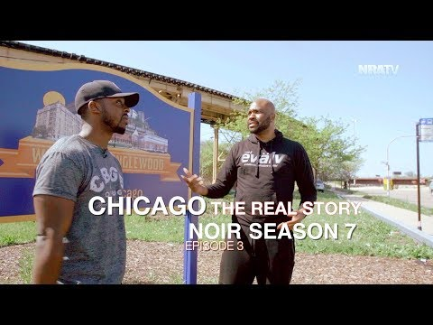 Chicago: The Real Story | NOIR: S7E3