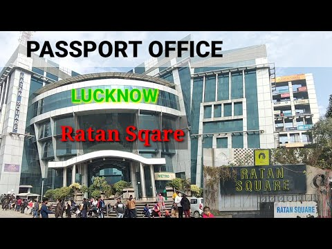 Passport Office Lucknow Ratan Square Building | Lucknow