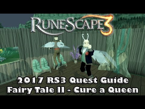 RS3 Quest Guide 2017 -  Fairy Tale II - Cure A Queen - How To Gain Access To The Fairy Rings!