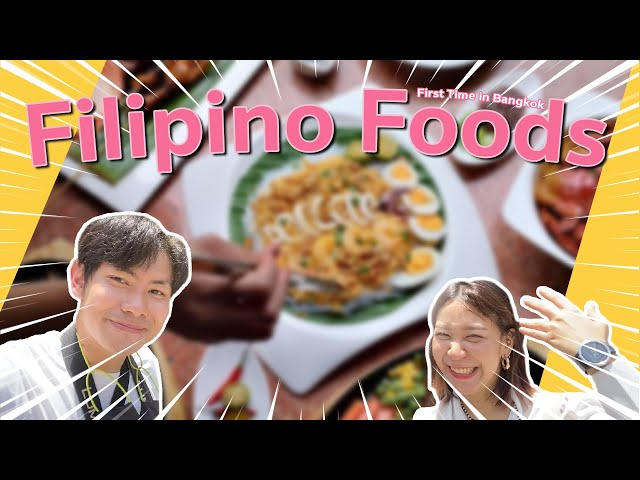 Filipino Food First time in Bangkok | Viva Filipinas