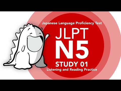 JLPT N5 Study 01 - Listening, Reading and Vocabulary