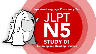 JLPT N5 Study 02 - Listening, Reading and Vocabulary Practice - Part 02