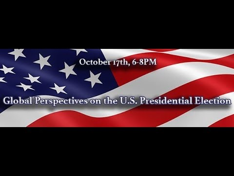 Global Perspectives on the U.S. Presidential Election
