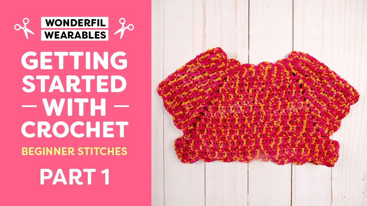 Getting Started With Crochet: Beginner Stitches | FREE Pattern Included!