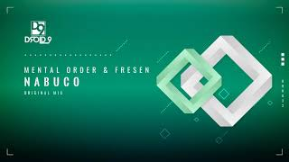 Mental Order & Fresen - Nabuco [Droid9]