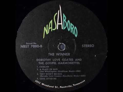 Dorothy Love Coates And The Gospel Harmonettes - A Place Of Rest