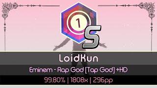 osu! | LoidKun | Eminem - Rap God [Tap God] +HD
