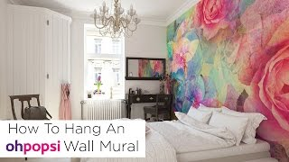 How To Hang an ohpopsi Wall Mural