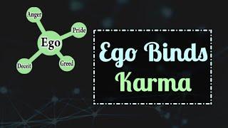 El Ego contrae Karma