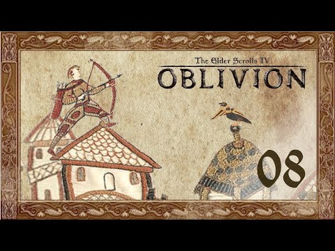 Let's Play Oblivion (Modded) - 08 - Arthur & The Trousers of Triumph
