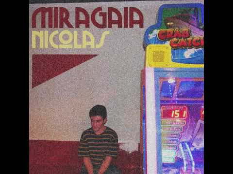 Miragaia - Nicolas