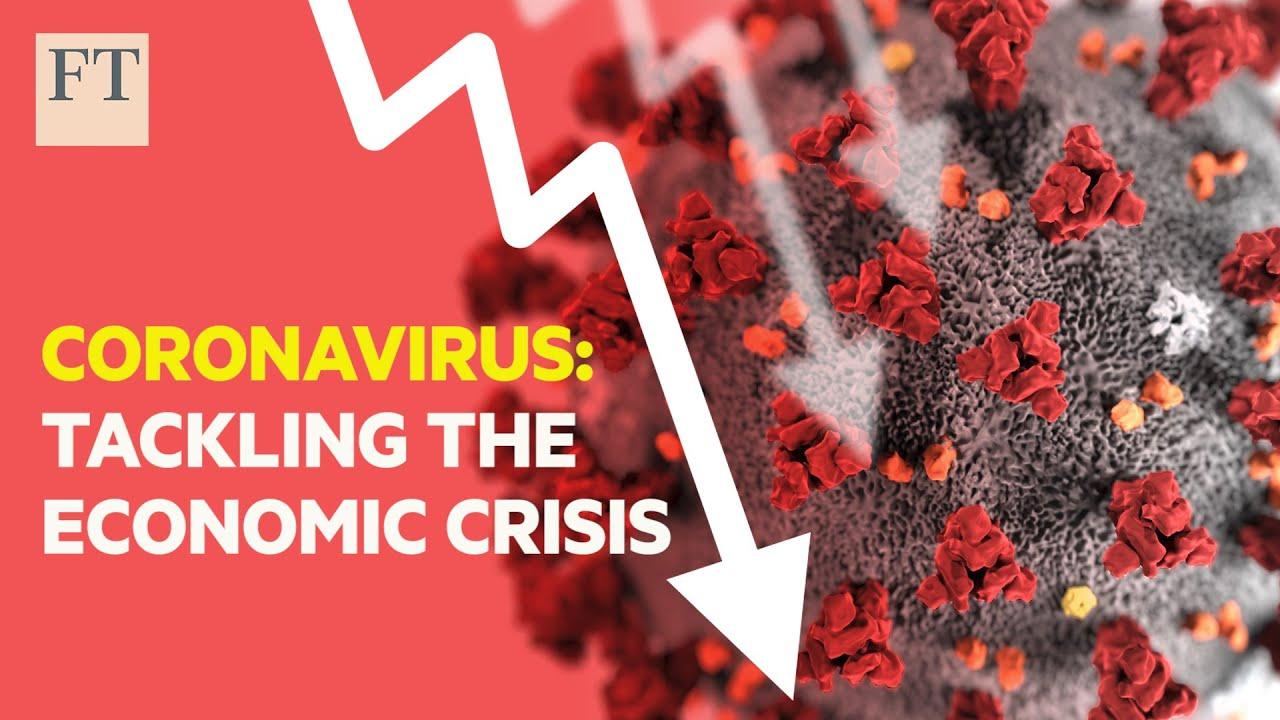 Coronavirus: How to tackle the economic crisis
