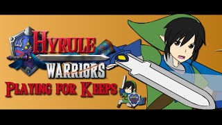 Hyrule Warriors - Playing for Keeps